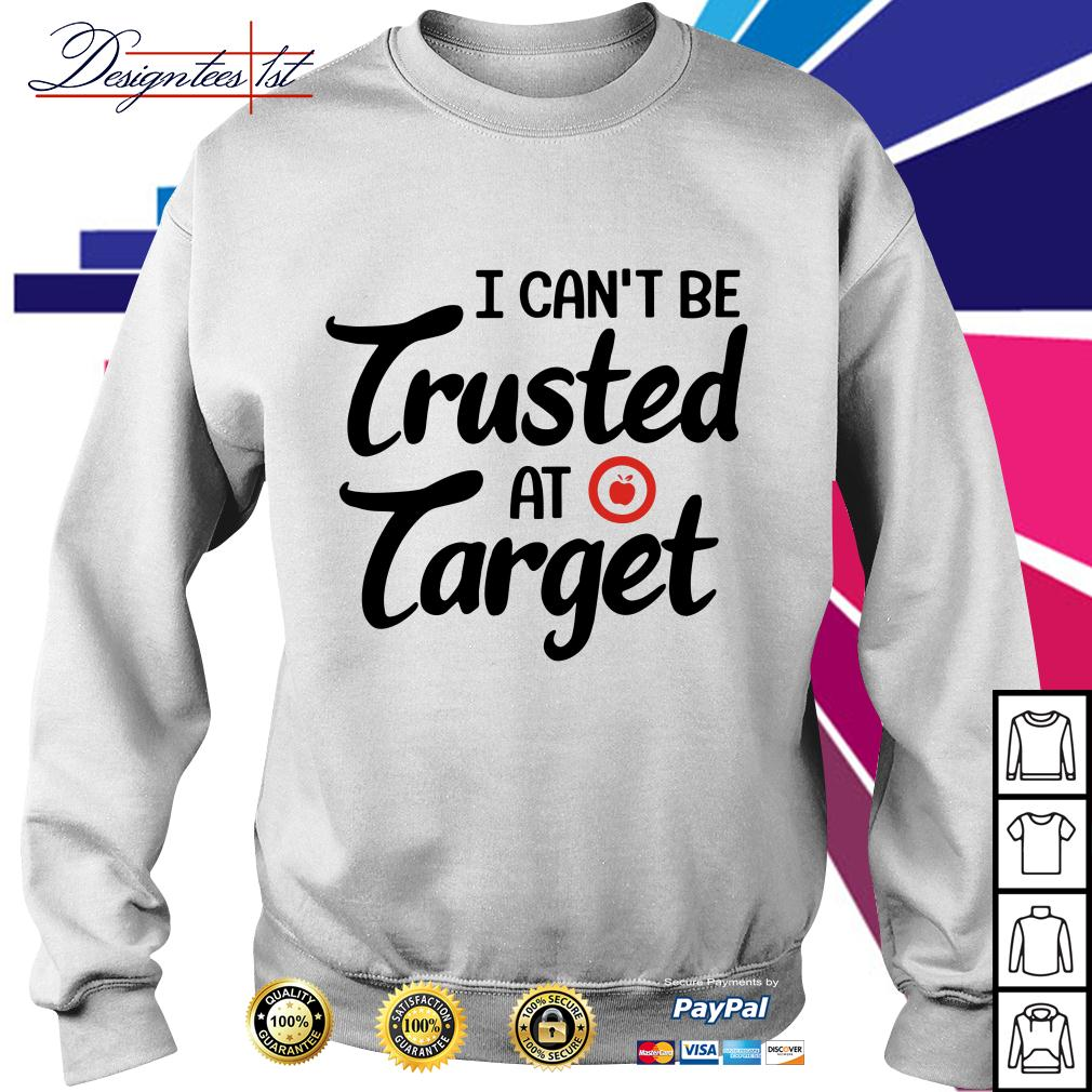 Apple I can't be trusted at target Sweater
