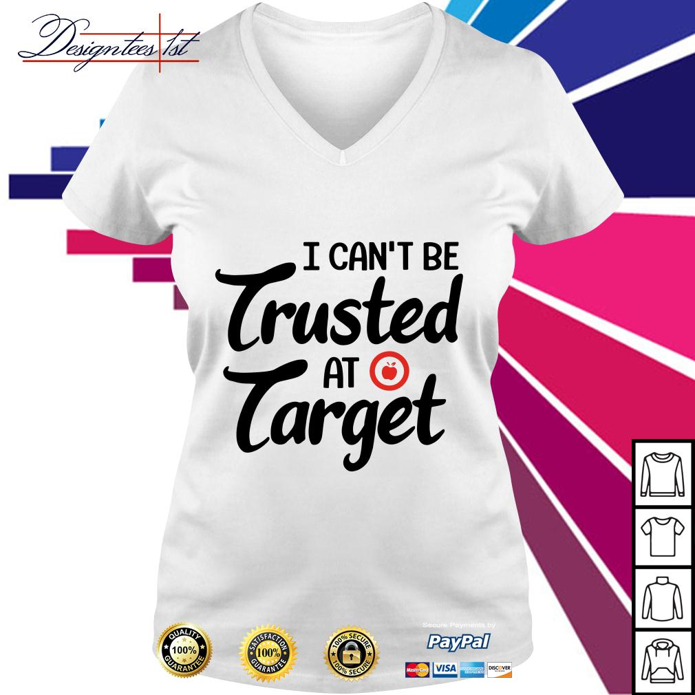 Apple I can't be trusted at target V-neck T-shirt