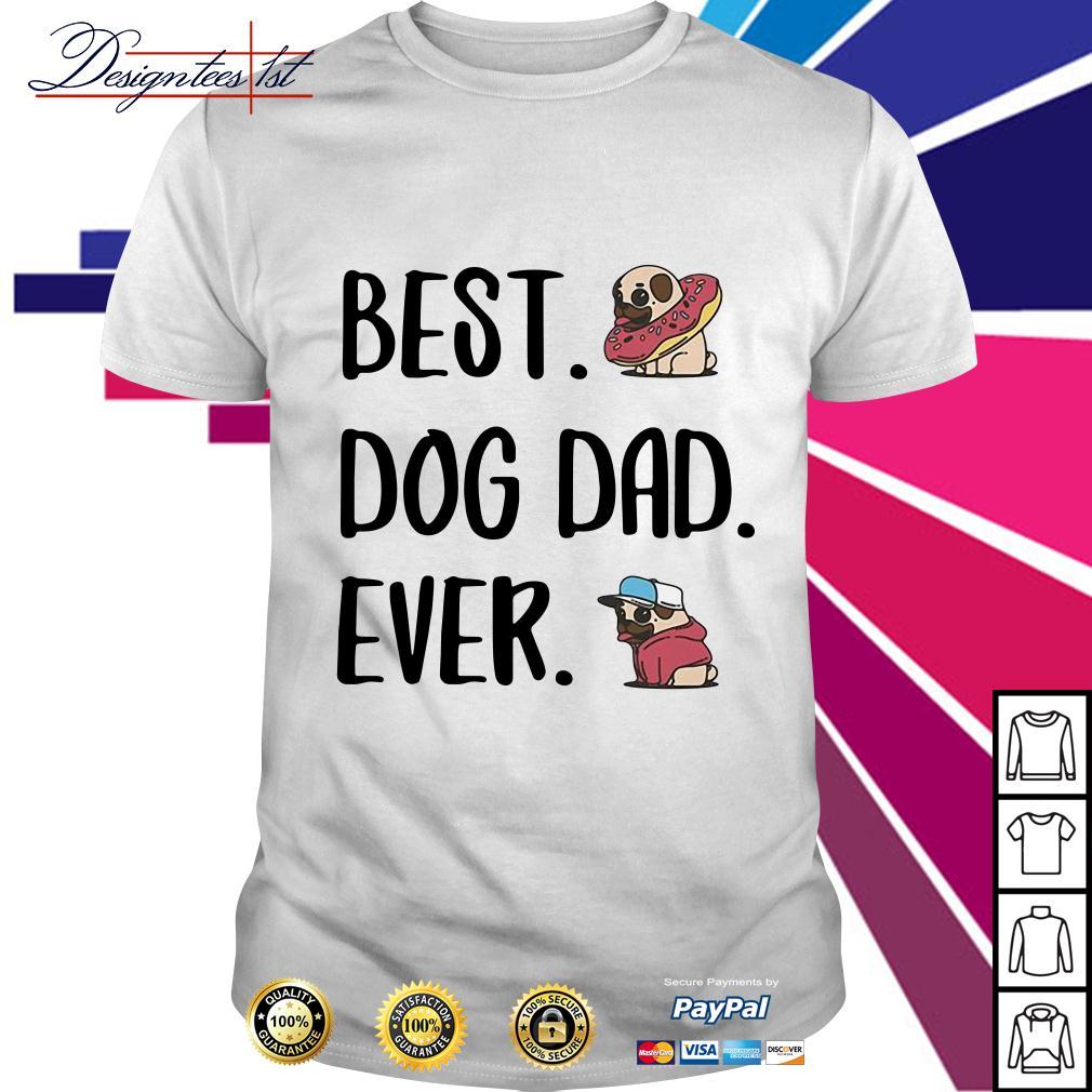 Bulldog best dog dad ever shirt