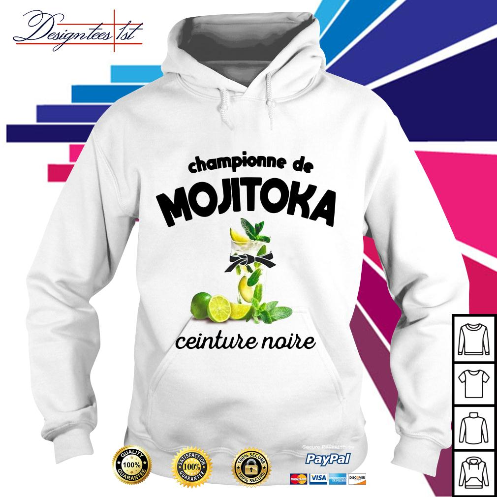 Championne de Mojitoka ceinture noire Hoodie
