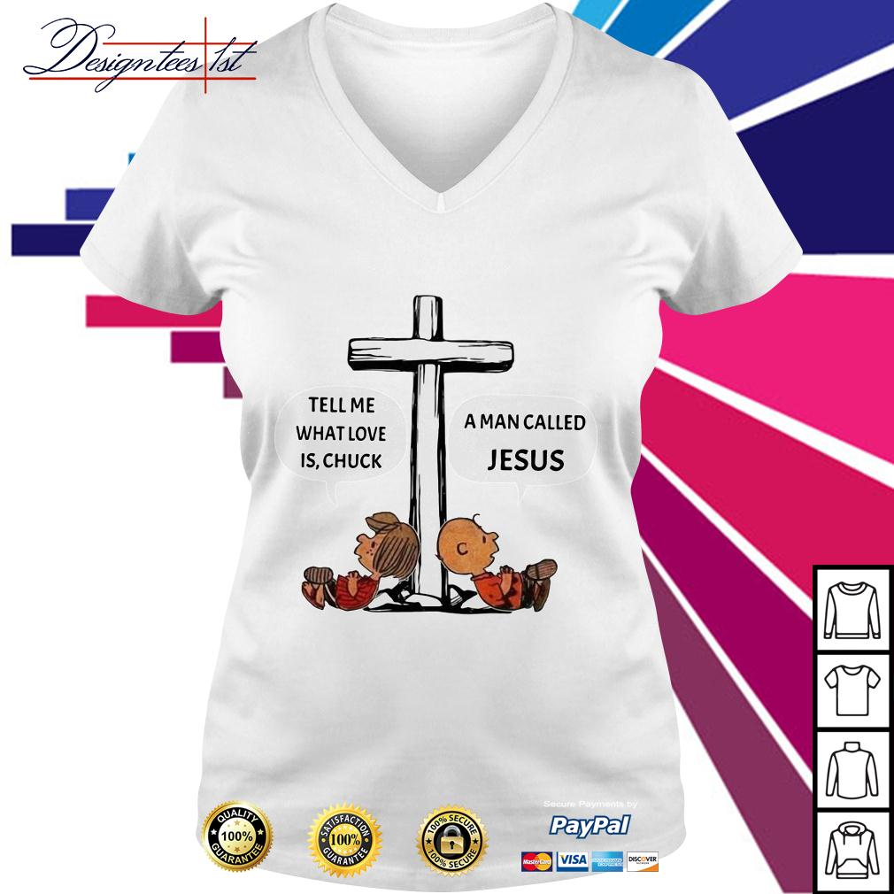 Charlie Brown tell me what love is Chuck a man called Jesus V-neck T-shirt