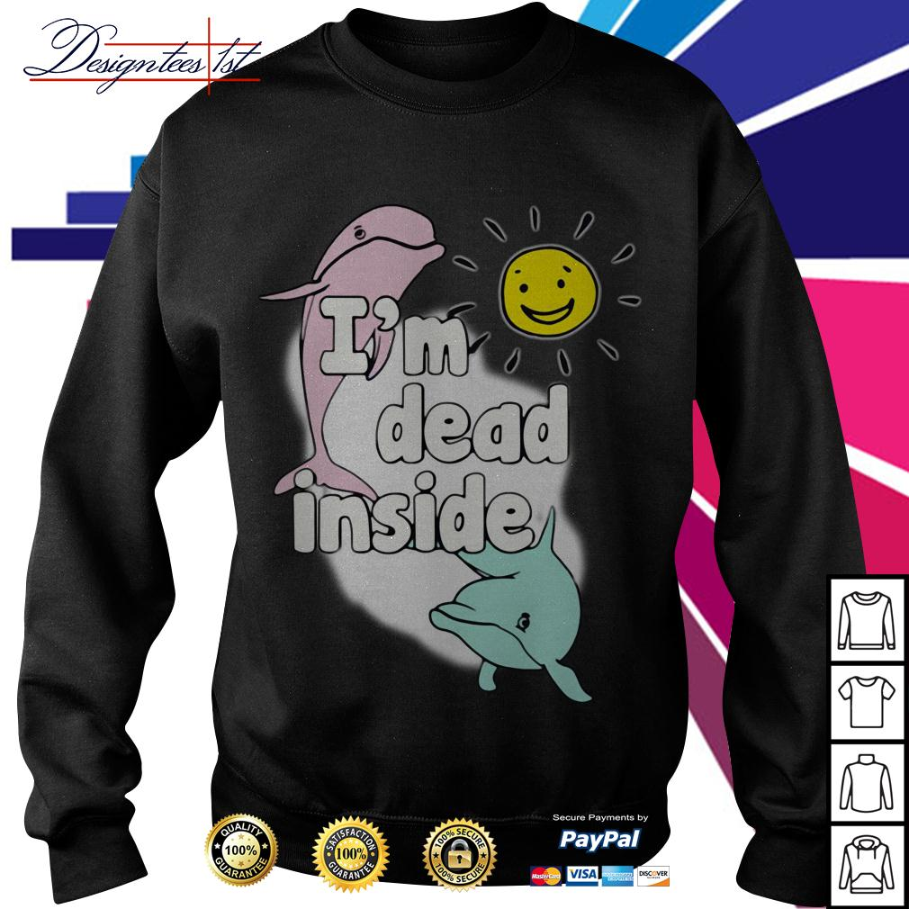 Dolphins I'm dead inside Sweater
