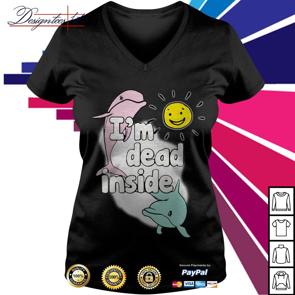 Dolphins I'm dead inside V-neck T-shirt