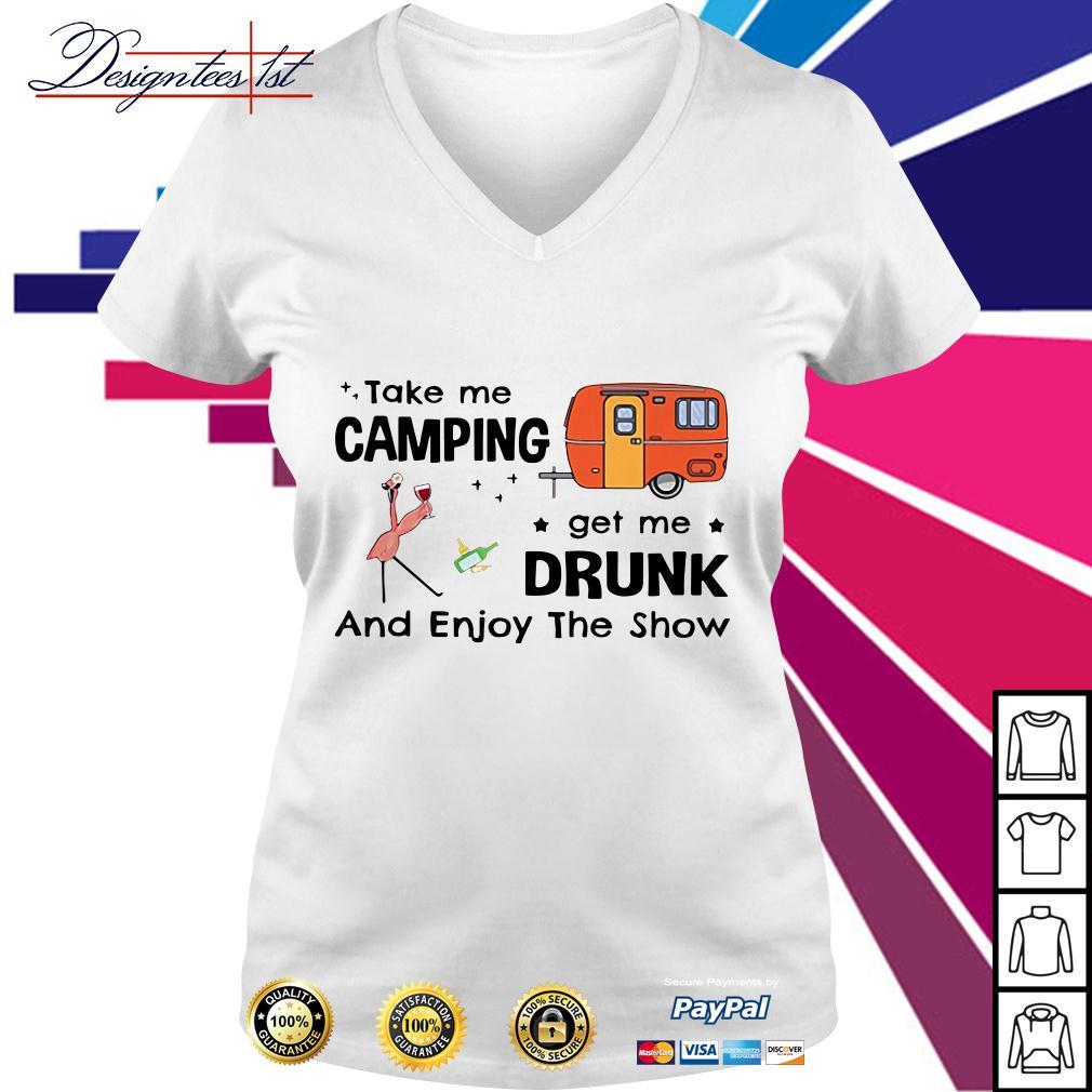 Flamingo take me camping get me drunk and enjoy the show V-neck T-shirt