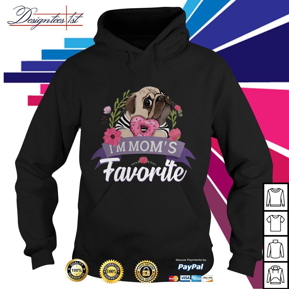 Floral bulldog I'm mom's favorite Hoodie