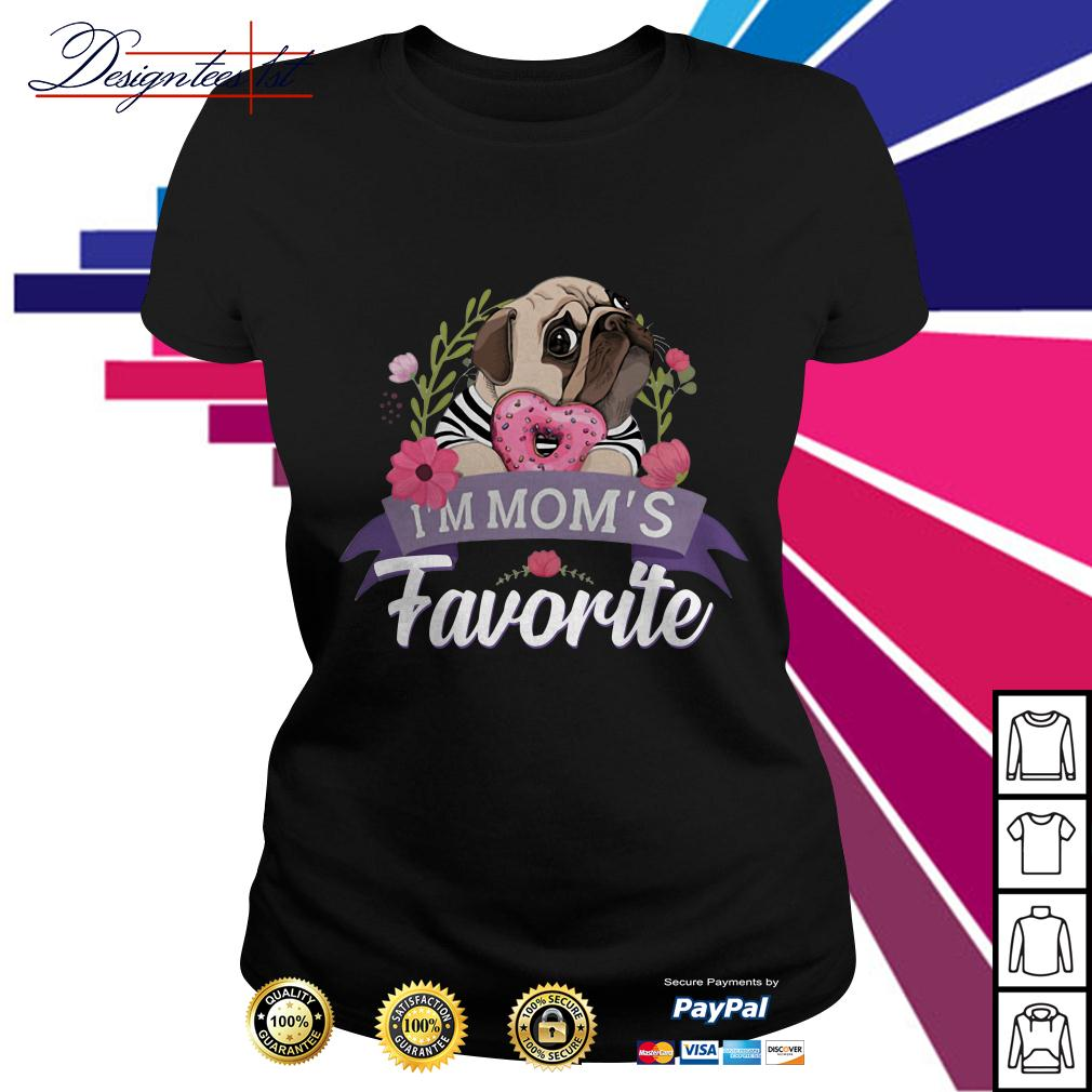 Floral bulldog I'm mom's favorite Ladies Tee