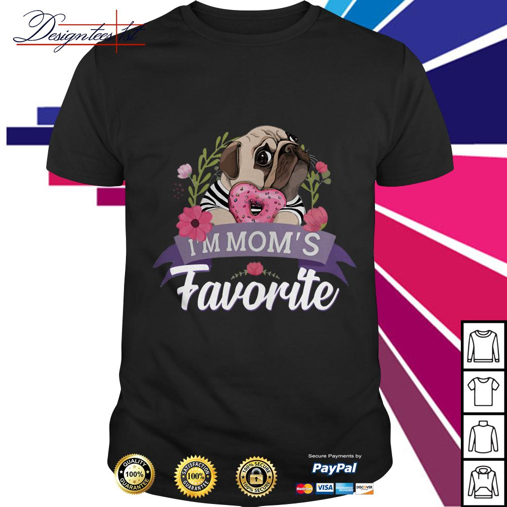 Floral bulldog I'm mom's favorite shirt