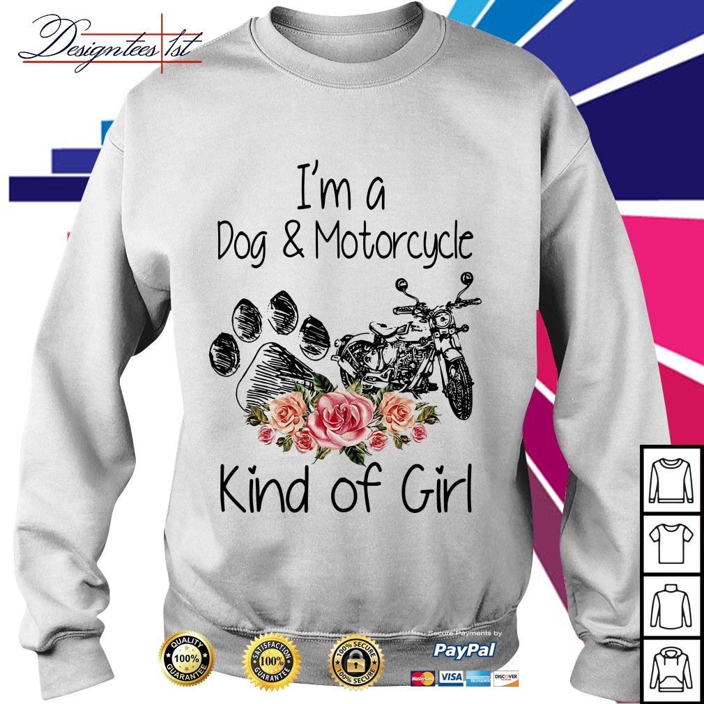 Floral I'm a dog and motorcycle kind of girl Sweater