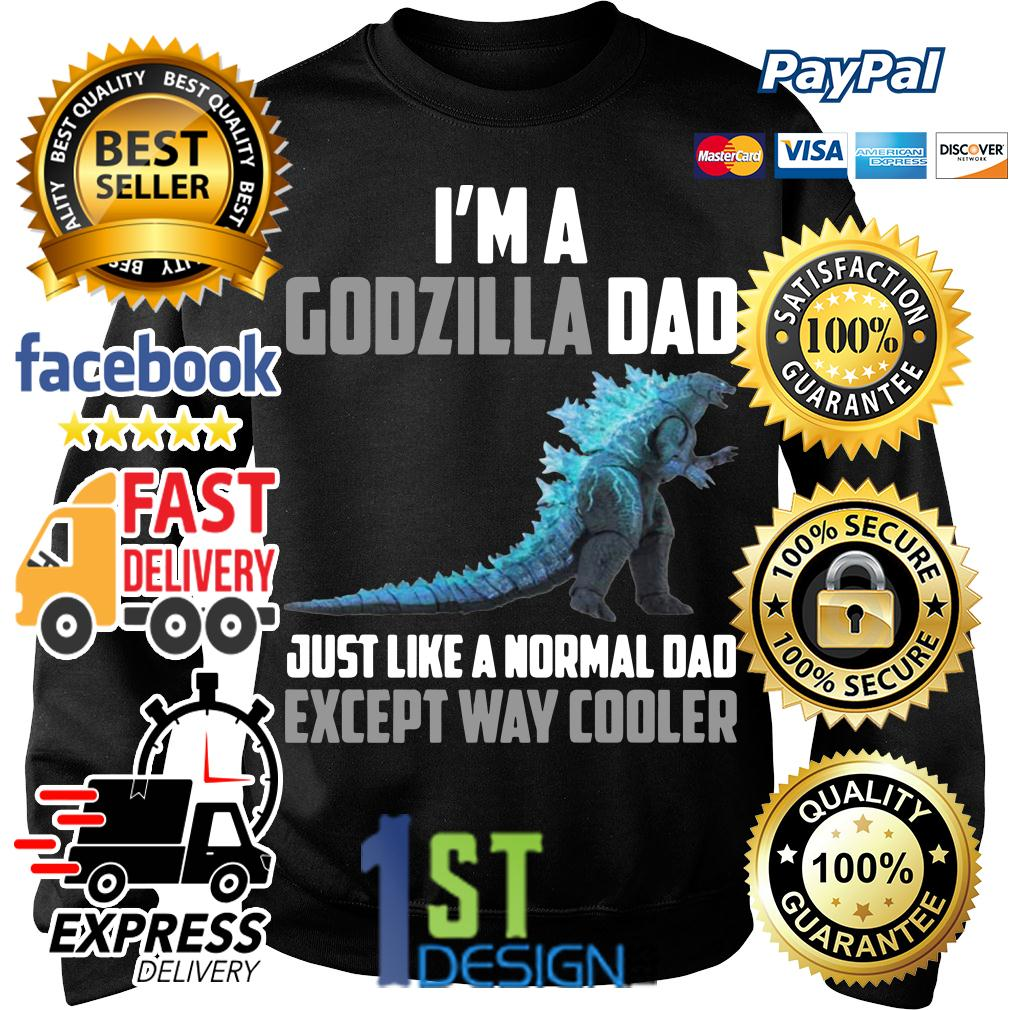 I'm a Godzilla dad just like a normal dad except way cooler Sweater