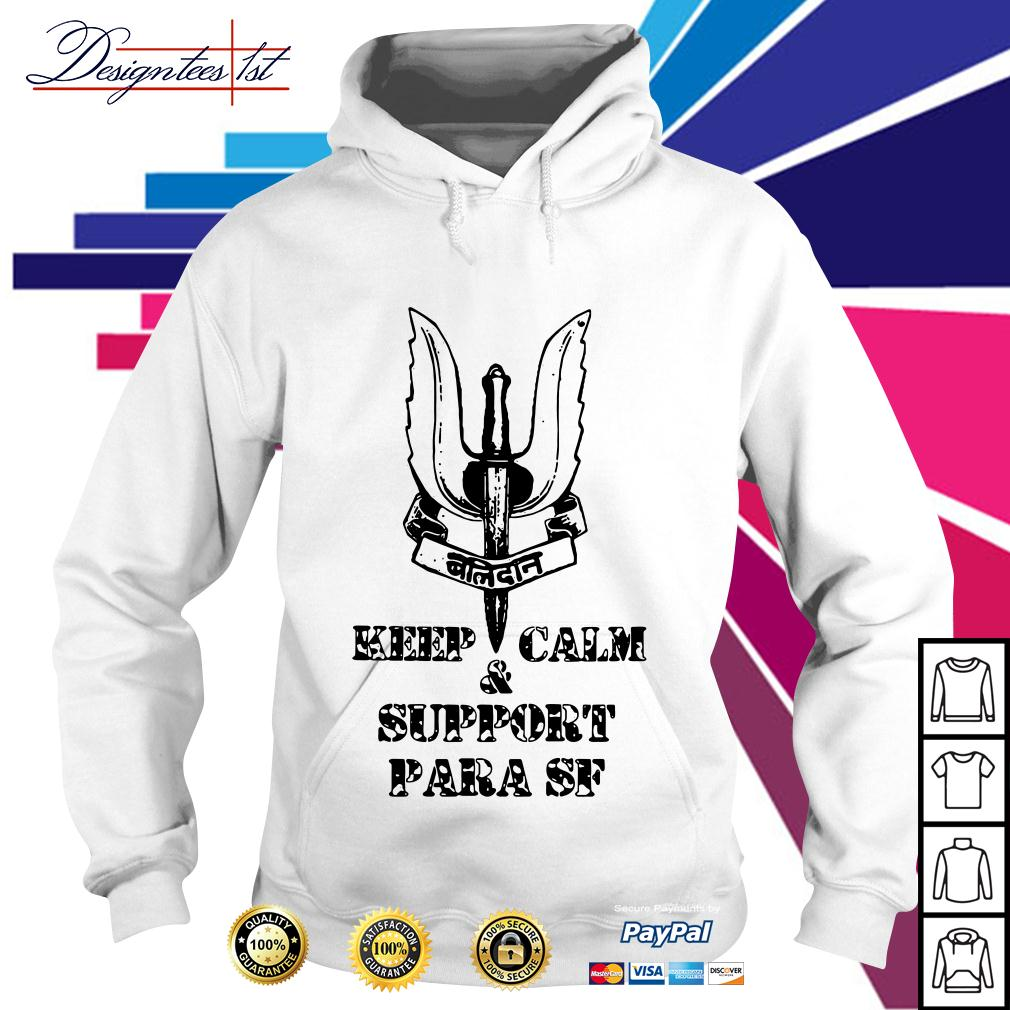 Keep calm and support Para SF Hoodie