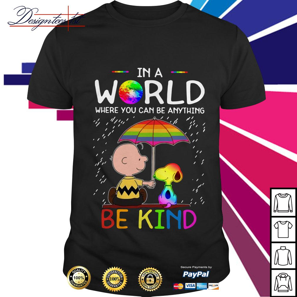LGBT 2019 Charlie Brown and Snoopy in a world where you can be shirt