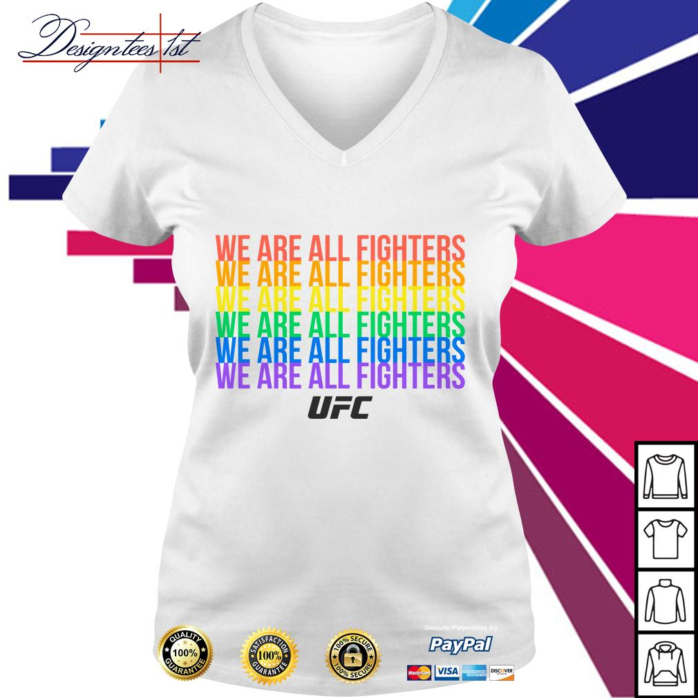 LGBT LGBTQ UFC we are all fighters V-neck T-shirt
