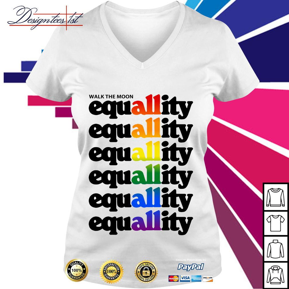 LGBT walk the moon all equallity equallity equallity equallity equallity V-neck T-shirt