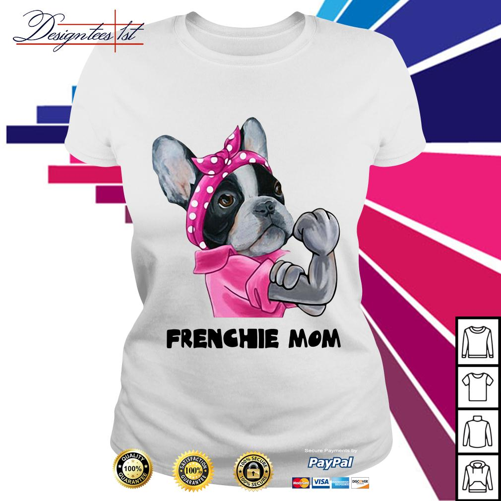 Pink bandana Frenchie mom strong Ladies Tee