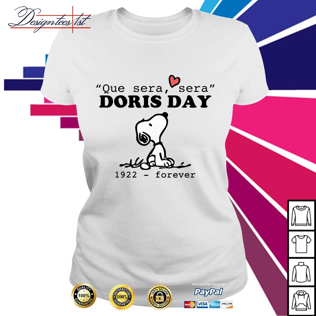 Snoopy que sera sera Doris day 1922 forever Ladies Tee