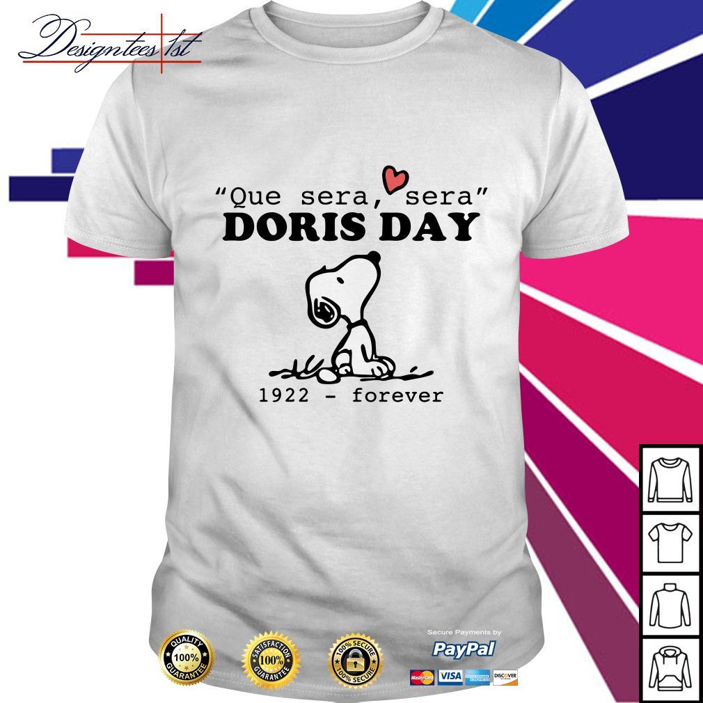 Snoopy que sera sera Doris day 1922 forever shirt