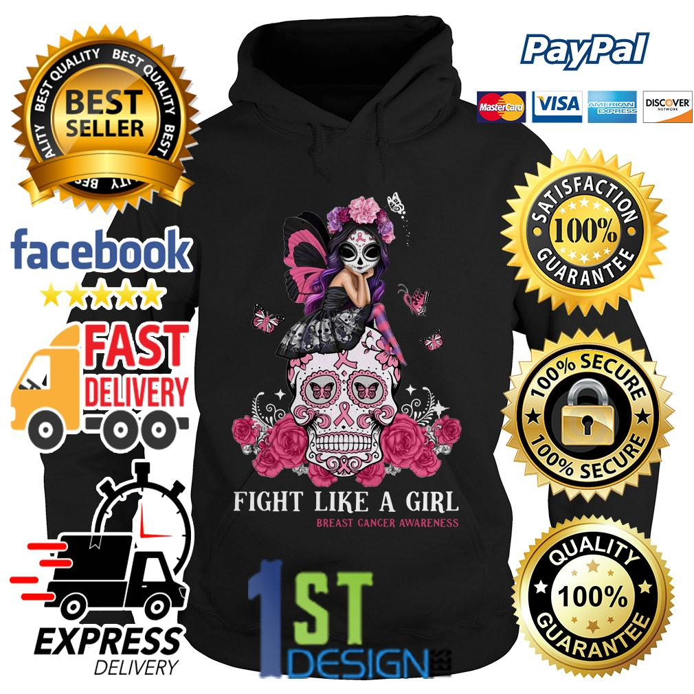 Sugar skull fight like a girl breast cancer awareness Hoodie