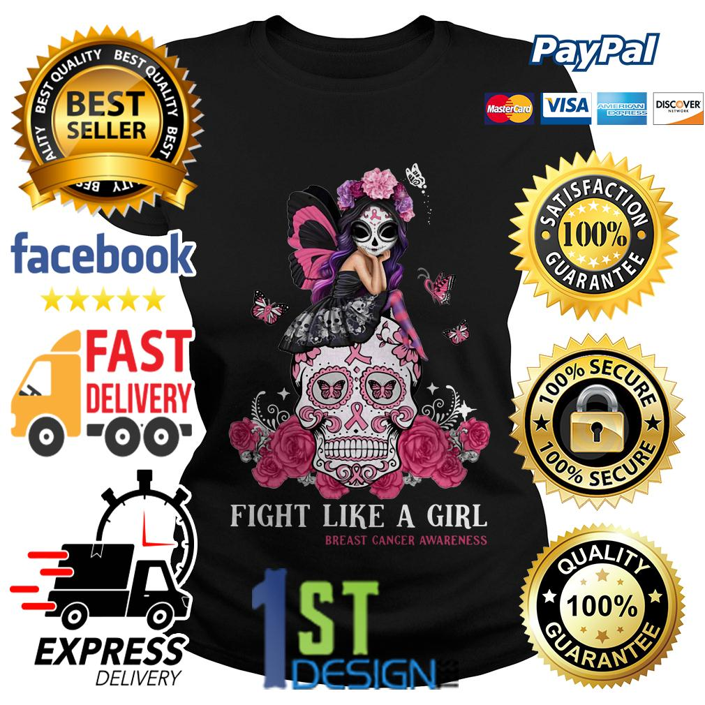Sugar skull fight like a girl breast cancer awareness Ladies Tee