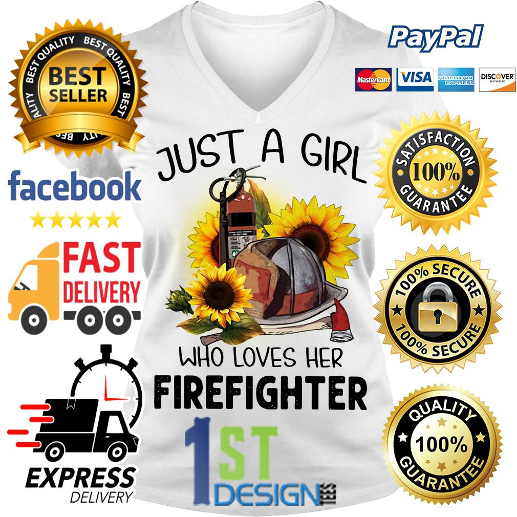 Sunflower just a girl who loves her Firefighter V-neck T-shirt