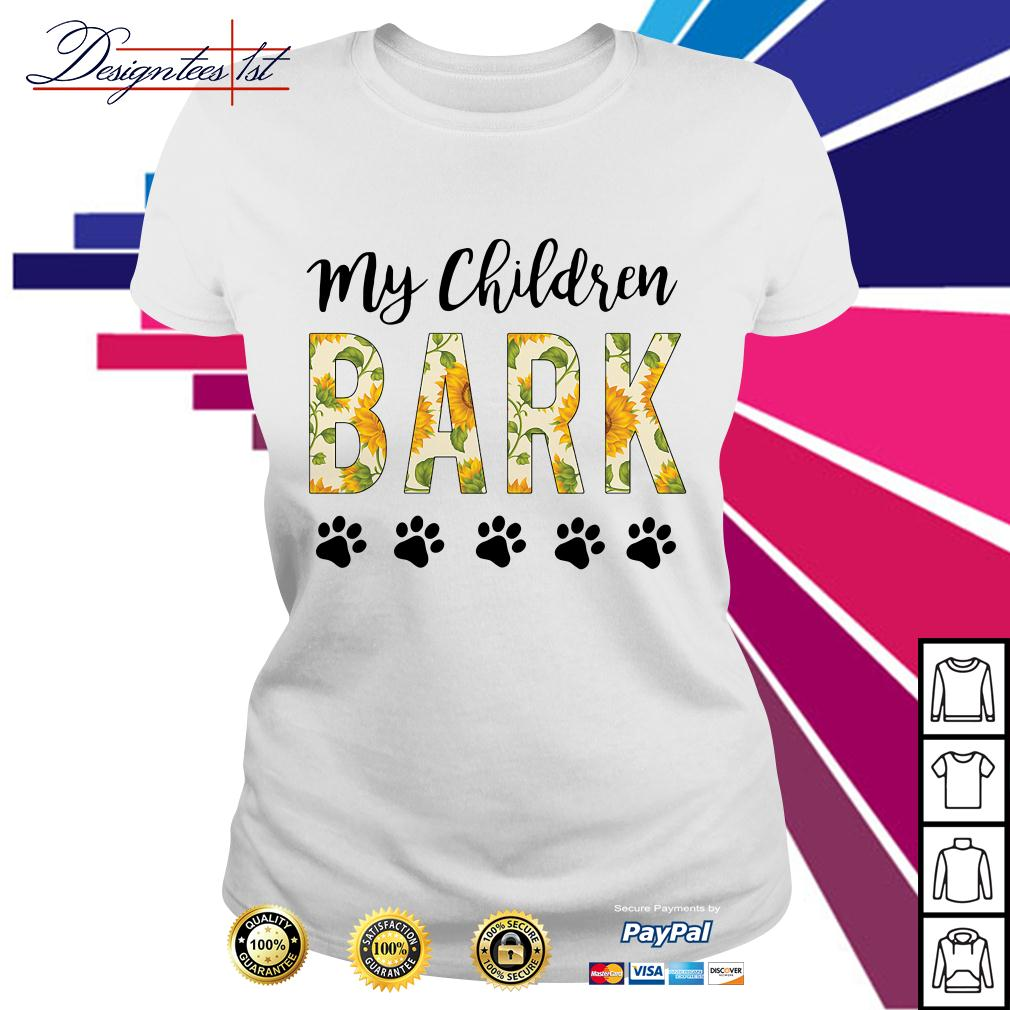 Sunflower my children bark paw dog Ladies Tee