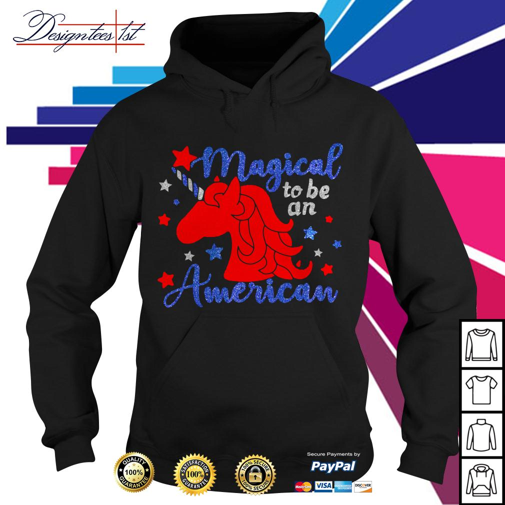 Unicorn magical to be an American Hoodie