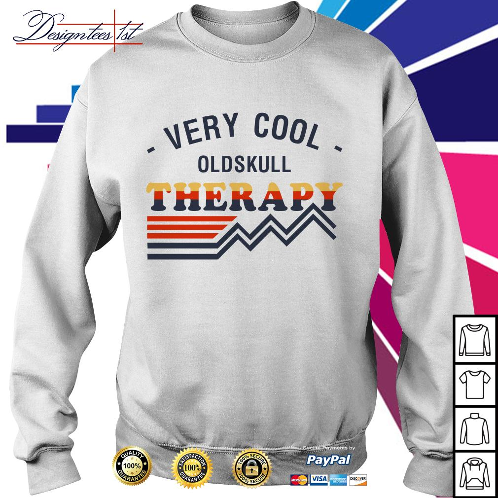 Very cool oldskull therapy Sweater