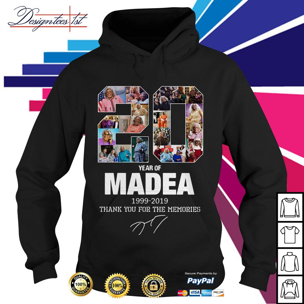 20 year of Madea 1999-2019 thank you for the memories Hoodie