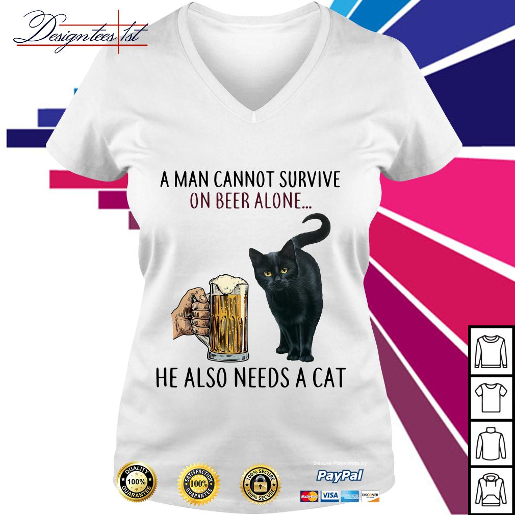 A man cannot survive on beer alone he also needs a cat V-neck T-shirt