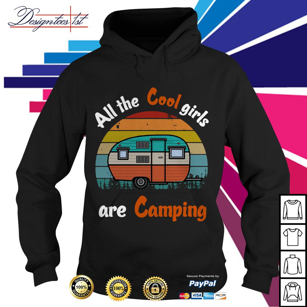 All the cool girls are camping vintage Hoodie