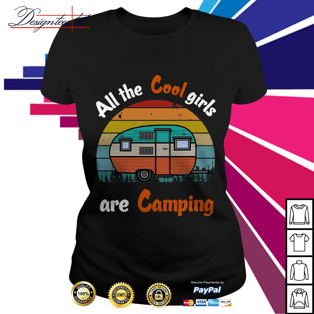 All the cool girls are camping vintage Ladies Tee