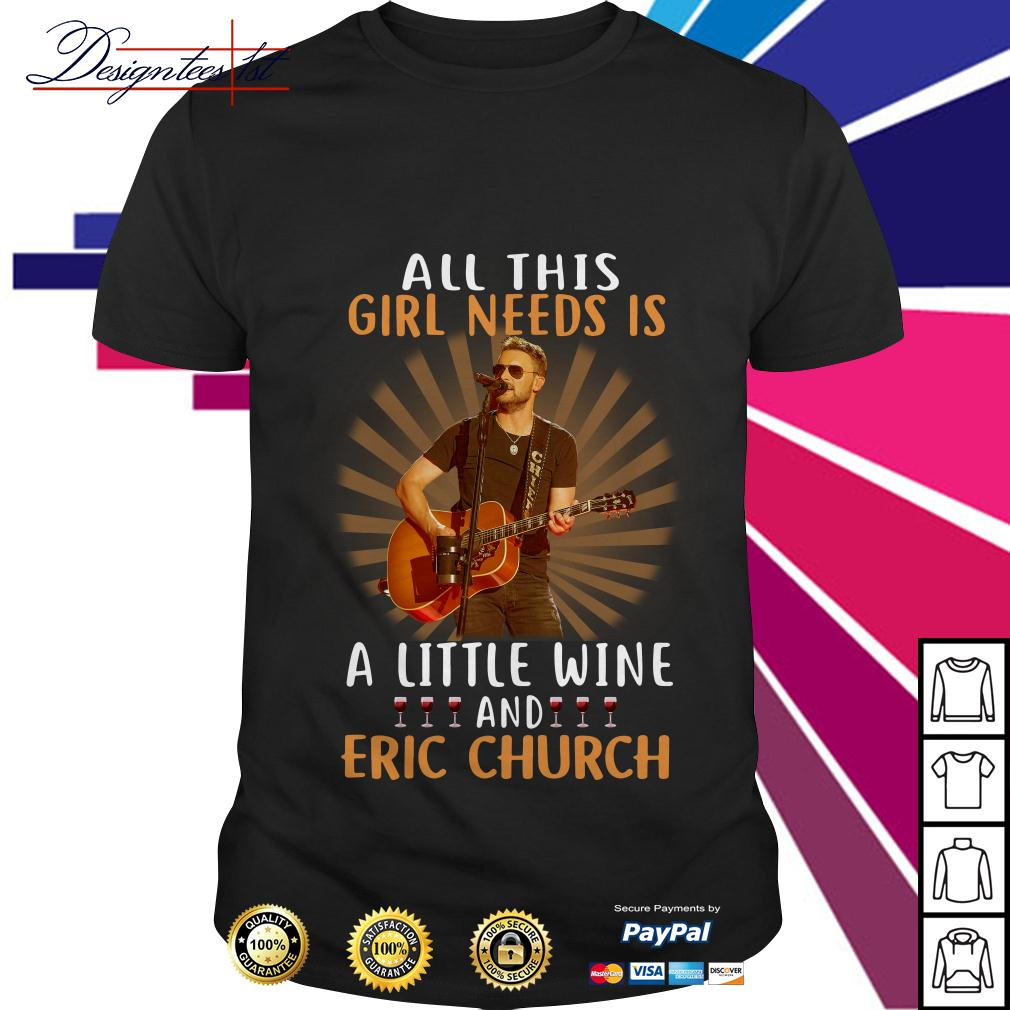 All this girl needs is a little wine and Eric Church shirt