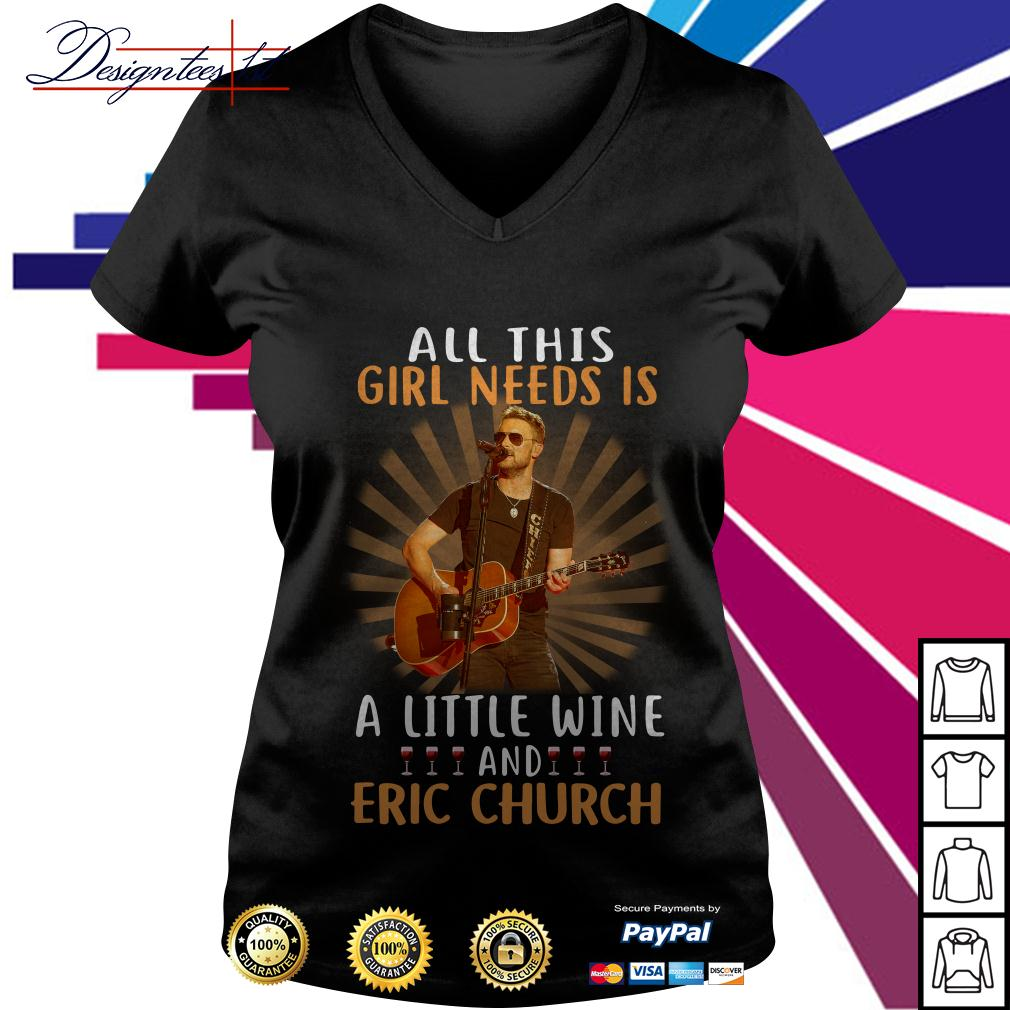 All this girl needs is a little wine and Eric Church V-neck T-shirt