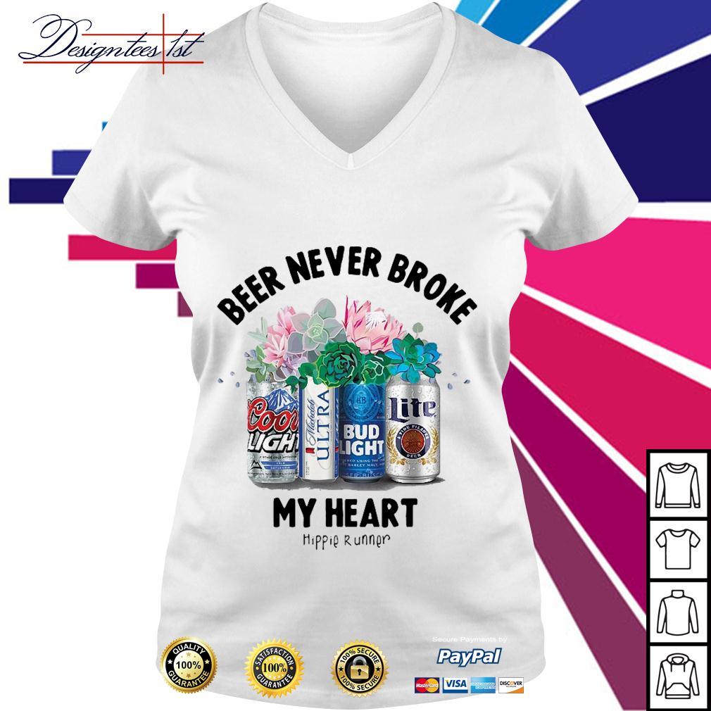 Beer never broke my heart hippie runner V-neck T-shirt