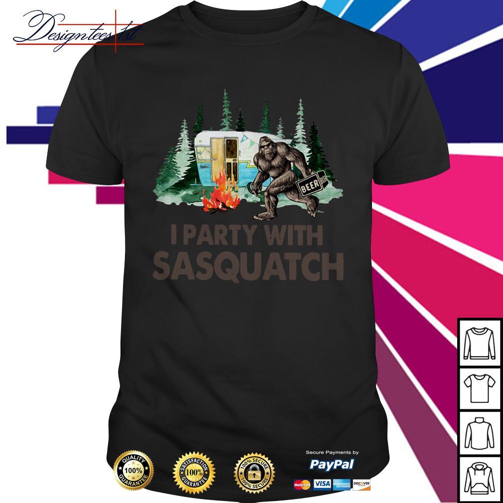 Bigfoot I party with sasquatch shirt