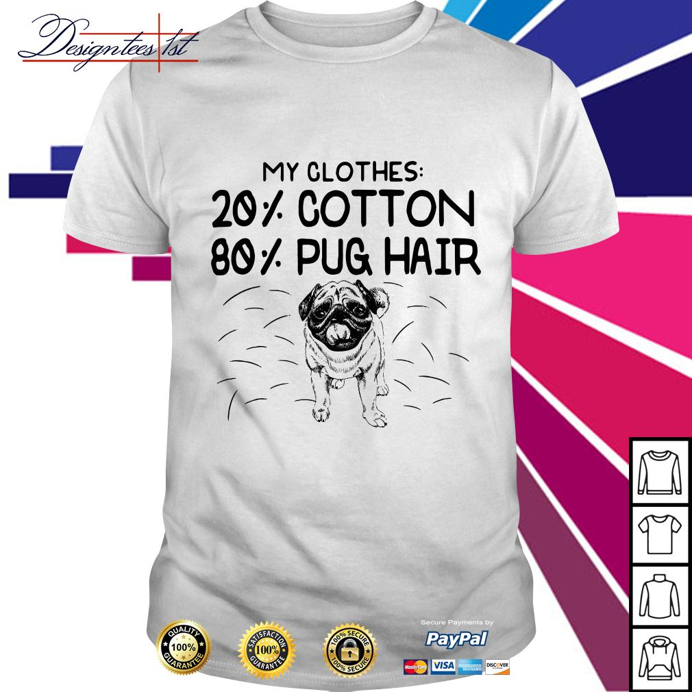 Bulldog my clothes 20% cotton 80% pug hair shirt