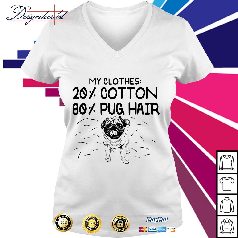 Bulldog my clothes 20% cotton 80% pug hair V-neck T-shirt