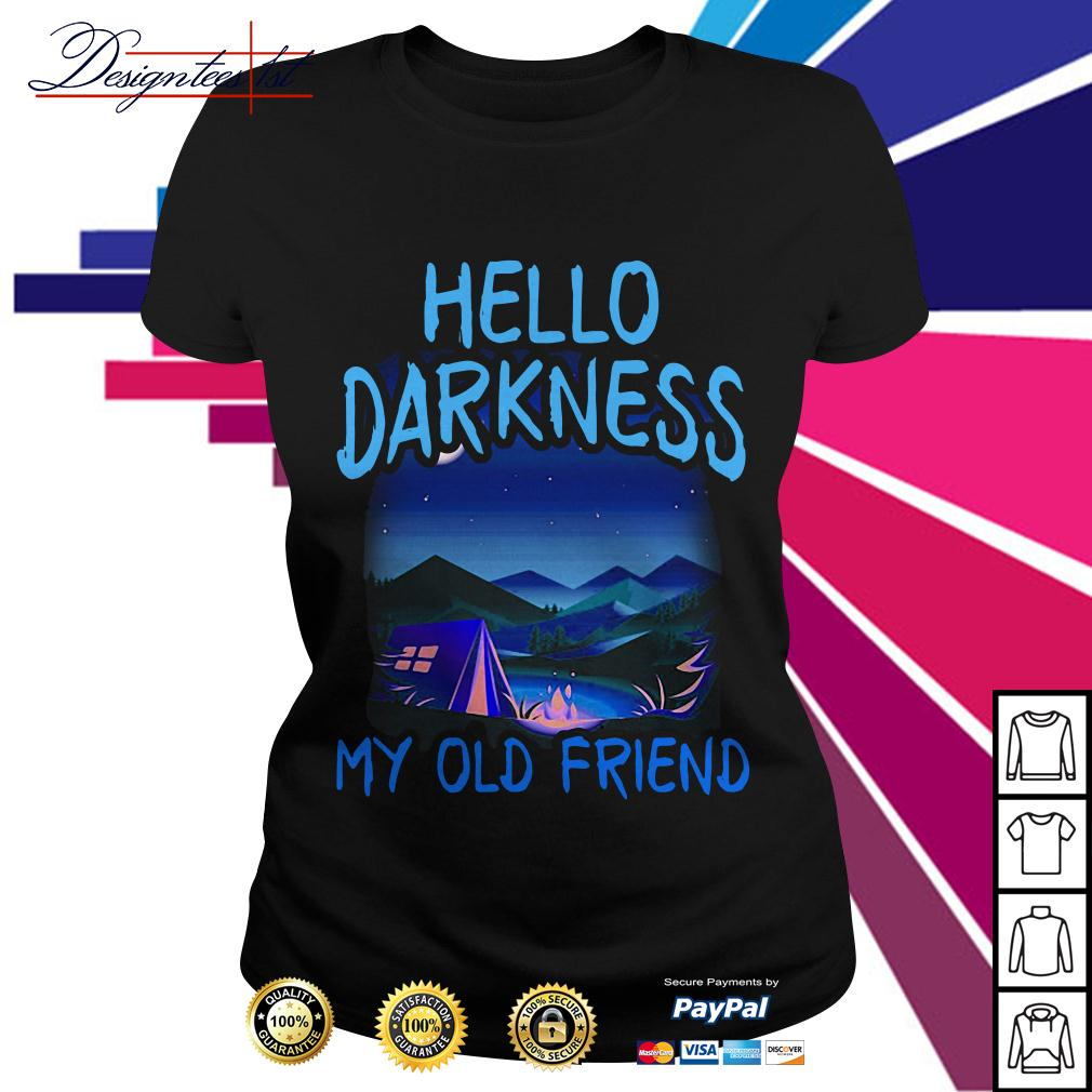Camping Hello darkness my old friend Ladies Tee