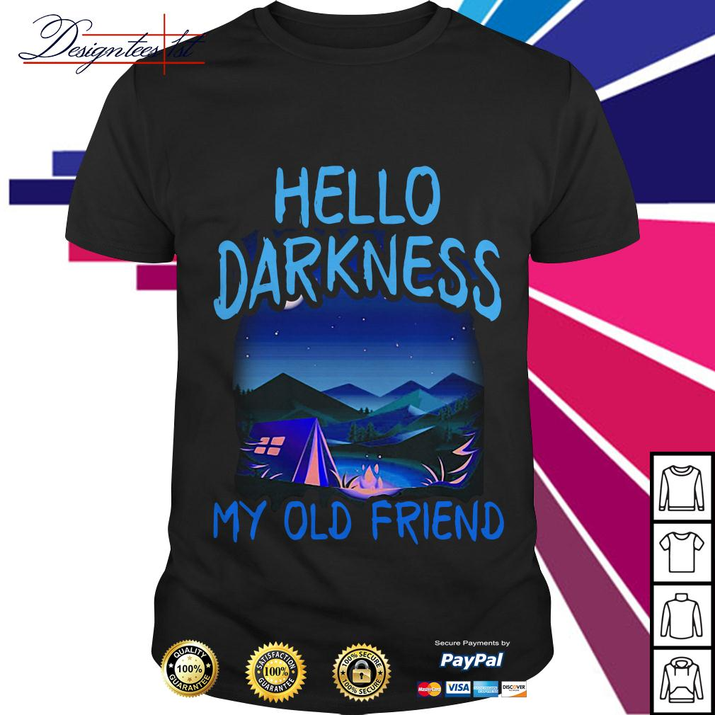 Camping Hello darkness my old friend shirt
