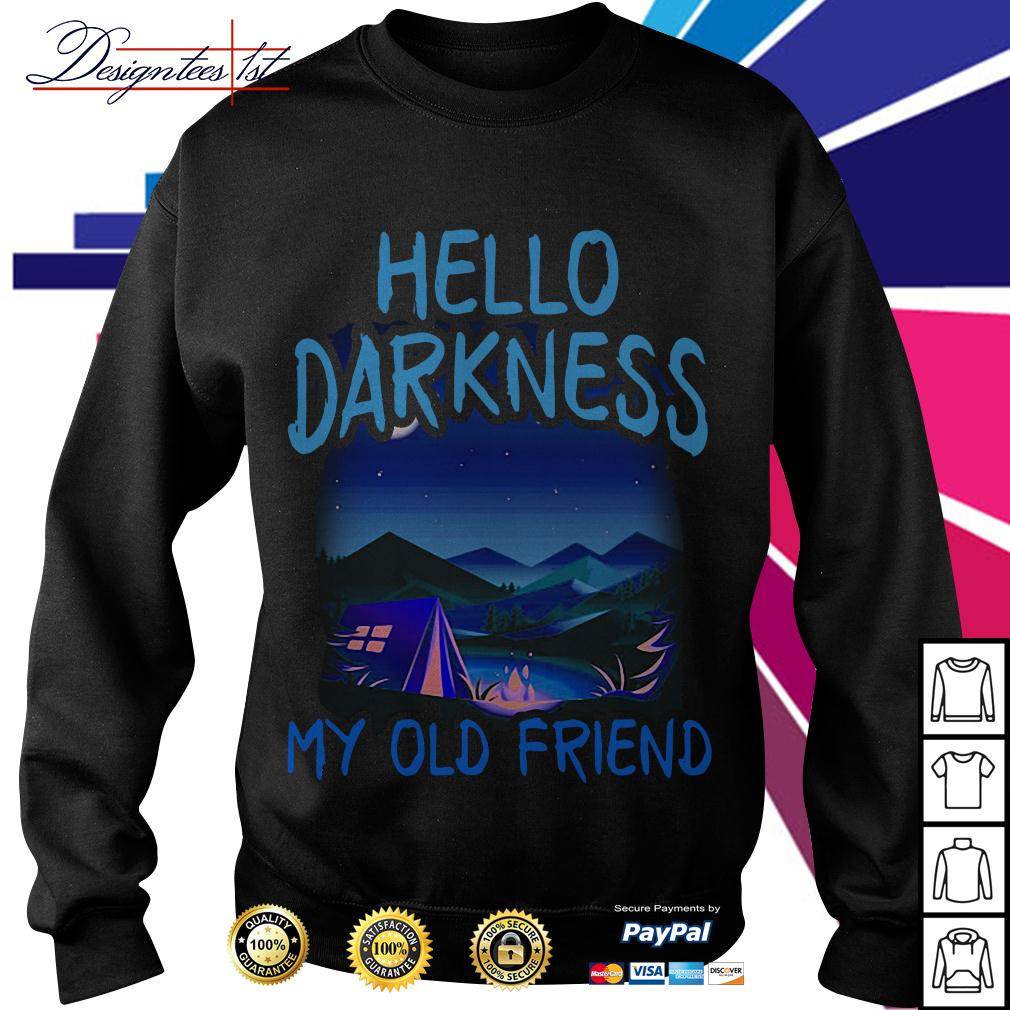 Camping Hello darkness my old friend Sweater