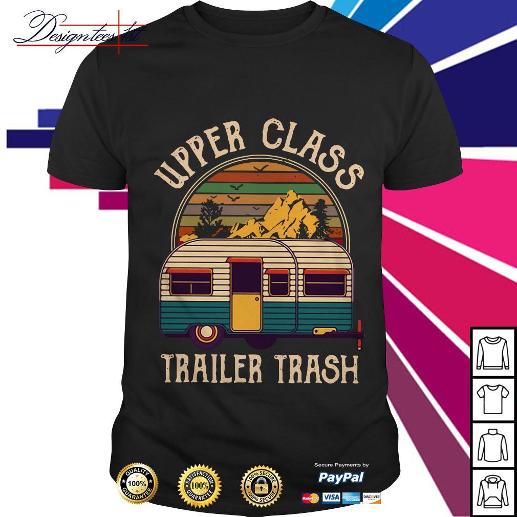 Camping upper class trailer trash vintage shirt
