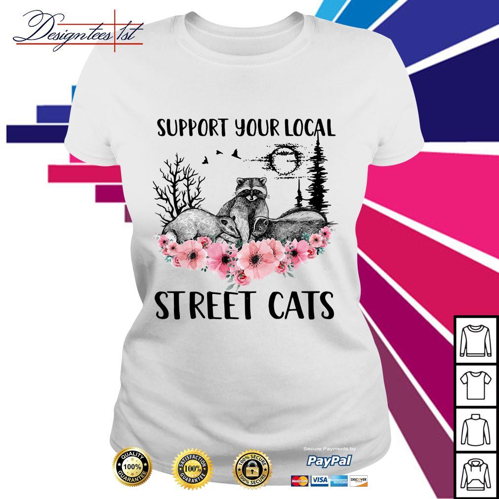 Cat Kitten support your local street cats Ladies Tee