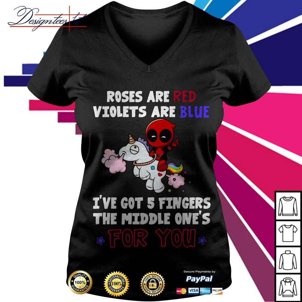 Deadpool roses are red violets are blue I've got five 5 fingers the middle V-neck T-shirt