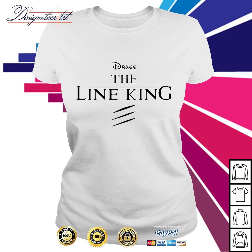 Disney the Lion king drugs the Line king Ladies Tee