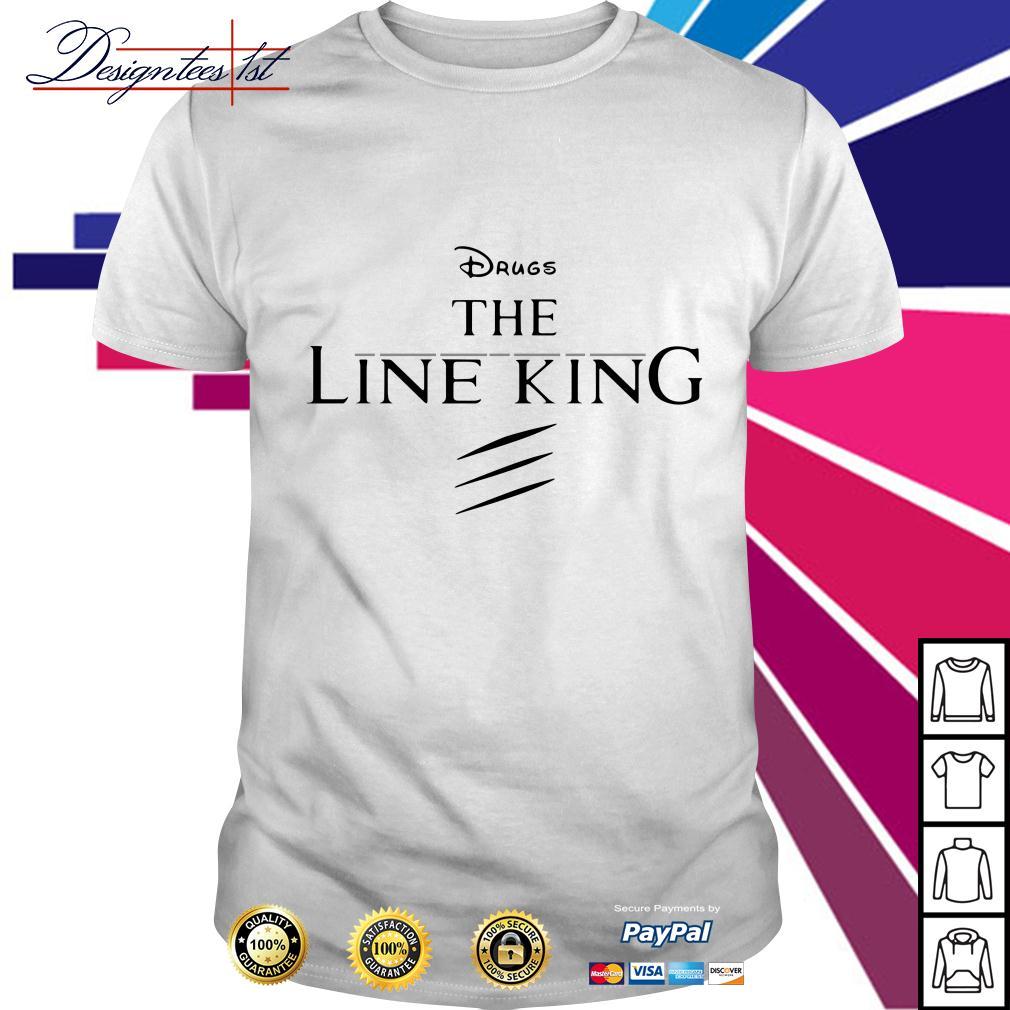 Disney the Lion king drugs the Line king shirt