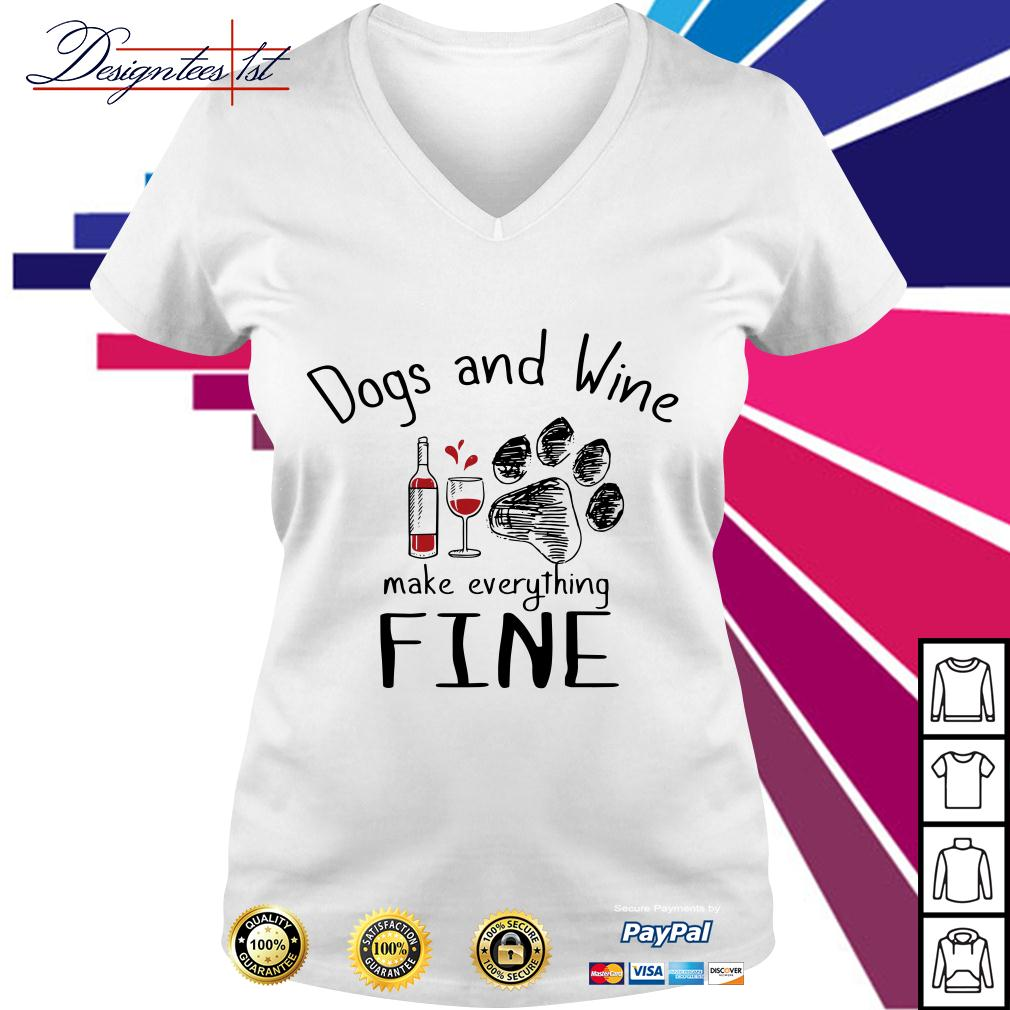 Dogs and wine make everything fine V-neck T-shirt