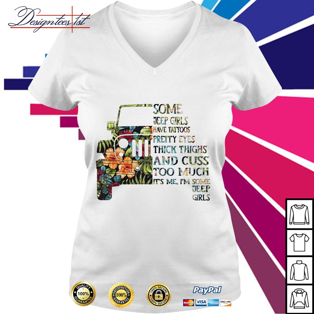 Floral some jeep girls have tattoos pretty eyes thick thighs V-neck T-shirt