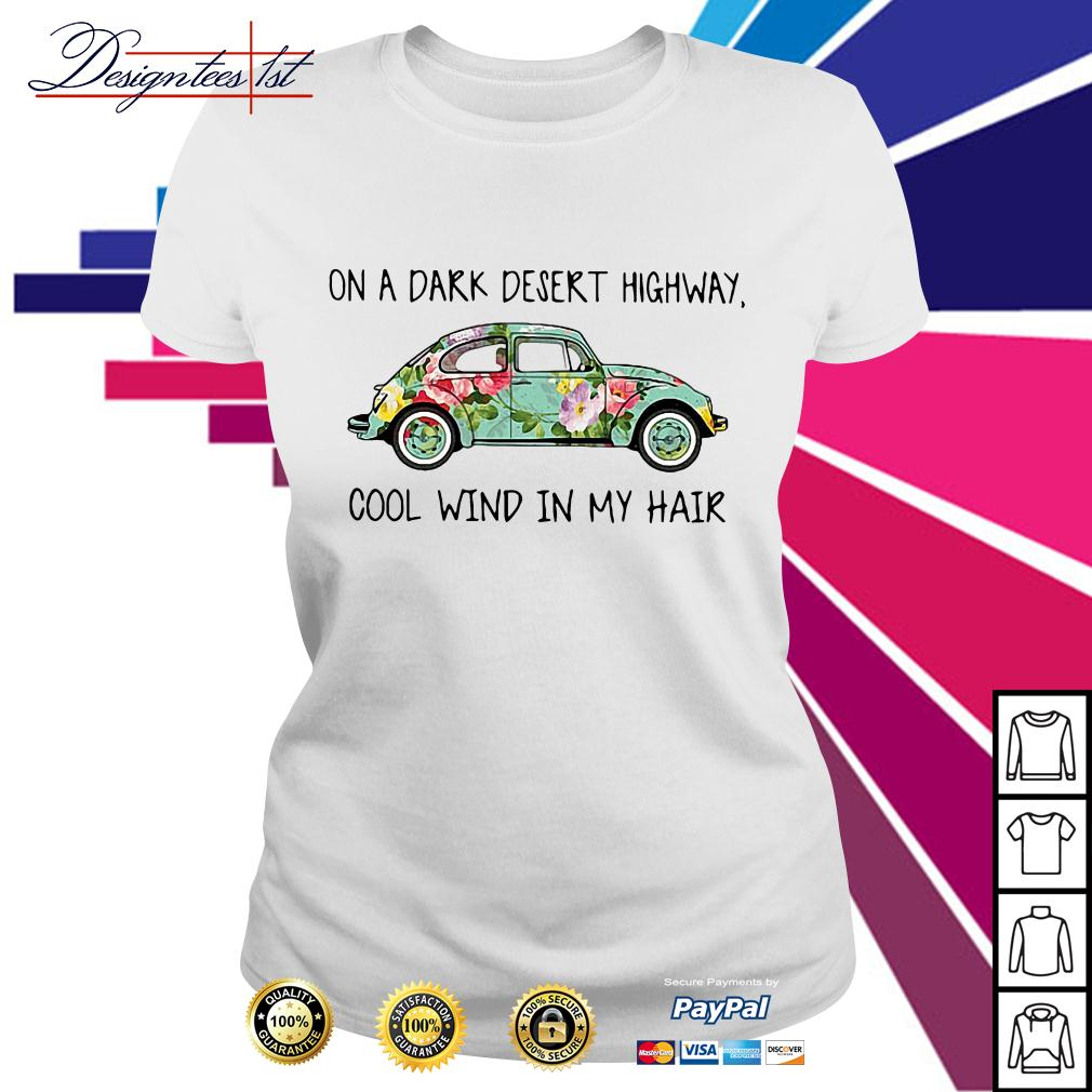 Floral on a dark desert highway cool wind in my hair Ladies Tee