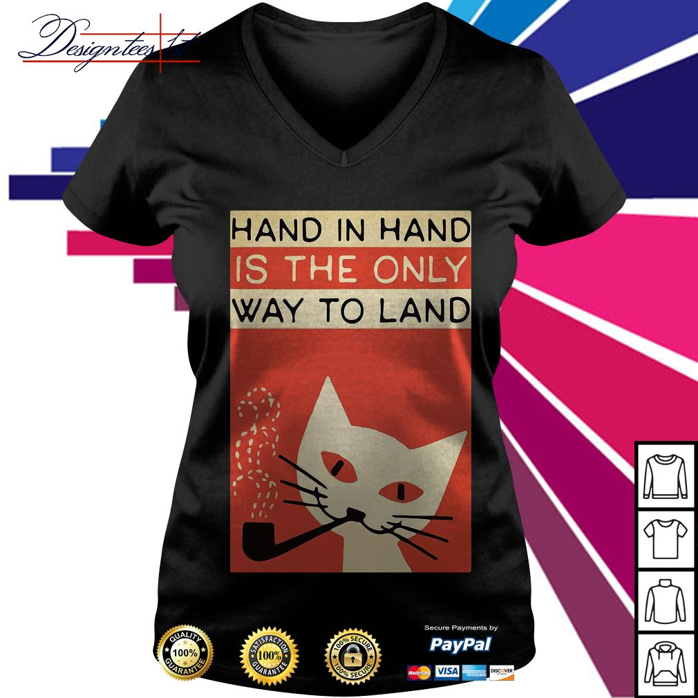 Hand in hard is the only way to land V-neck T-shirt