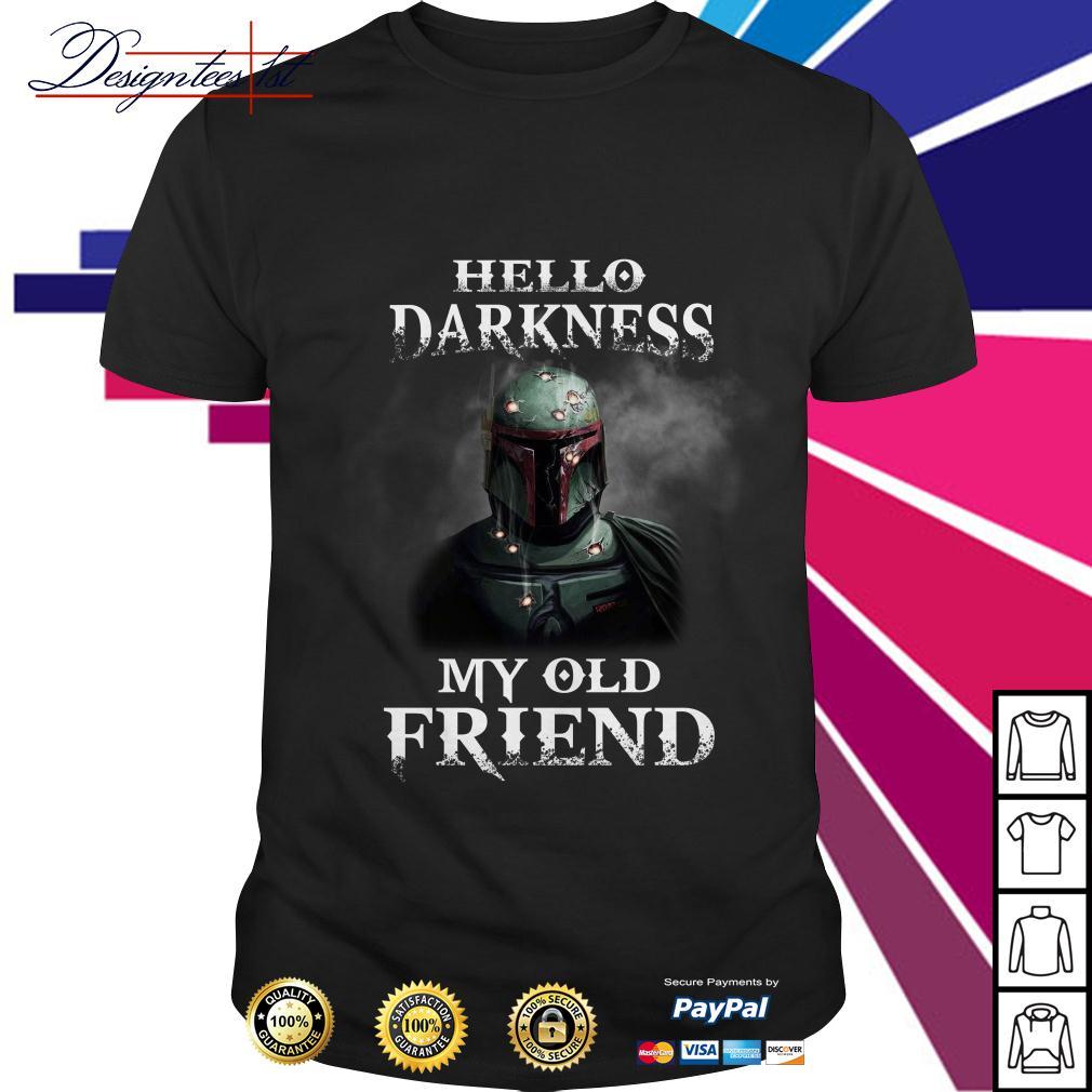 Hello darkness old my friend shirt