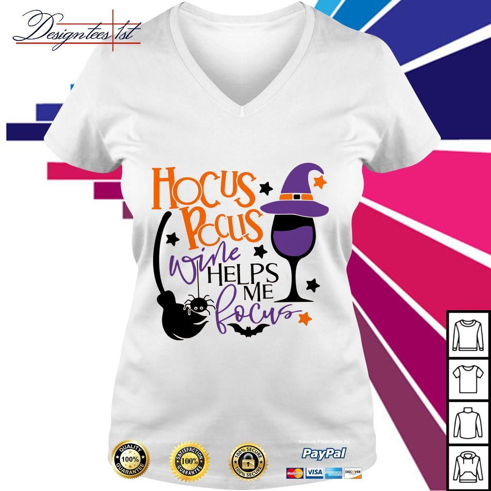 Hocus Pocus wine helps me focus V-neck T-shirt